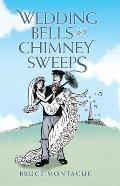 Wedding Bells and Chimney Sweeps