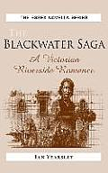 The Blackwater Saga: A Victorian Riverside Romance