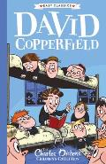 David Copperfield: The Charles Dickens Children's Collection