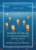 Murder in the Age of Enlightenment Essential Stories