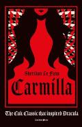Carmilla Deluxe Edition The cult classic that inspired Dracula