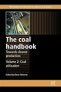 The Coal Handbook: Towards Cleaner Production: Volume 2: Coal Utilisation