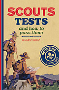 Scout Tests: And How to Pass Them