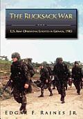 The Rucksack War: U.S. Army Operational Logistics in Grenada, 1983