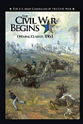 The Civil War Begins: Opening Clashes, 1861