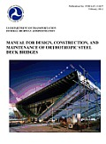Manual for Design, Construction, and Maitenance of Orthotropic Steel Deck Bridges (Publication No. Fhwa-If-12-027)