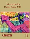 Mental Health United States 2010