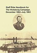 Staff Ride Handbook for the Vicksburg Campaign, December 1862 - July 1863
