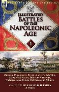 Illustrated Battles of the Napoleonic Age-Volume 1: Marengo, Copenhagen, Egypt, Janissary Rebellion, Laswaree & Assaye, Pulo Aor, Austerlitz, Trafalga