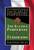 The Complete Escapades of The Scarlet Pimpernel-Volume 2: The Elusive Pimpernel & Eldorado