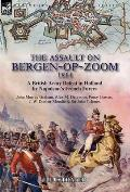 The Assault on Bergen-op-Zoom, 1814: a British Army Defeat in Holland by Napoleon's French Forces