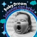 Baby Dream Sonando Con Bebe