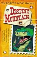 Charlie Small: Destiny Mountain