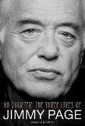 Martin Power: No Quarter - The Three Lives Of Jimmy Page