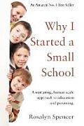 Why I Started a Small School