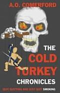The Cold Turkey Chronicles