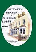Between Heaven & Charing Crossvolume Two