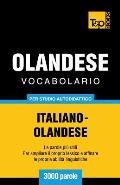 Vocabolario Italiano-Olandese per studio autodidattico - 3000 parole