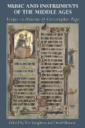 Music and Instruments of the Middle Ages: Essays in Honour of Christopher Page