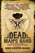 Dead Mans Hand An Anthology of the Weird West