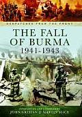 The Fall of Burma 1941-1943