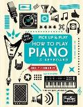 How to Play Piano & Keyboard Pick Up & Play