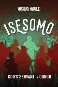 Isesomo: God's Servant in Congo