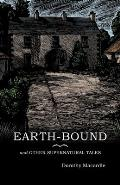 Earth-Bound: and Other Supernatural Tales