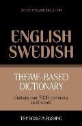 Theme Based Dictionary British English Swedish 7000 Words