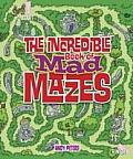 Incredible Book of Mad Mazes