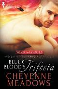 Wind Warriors: Blue Blood's Trifecta
