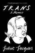 Trans A Memoir