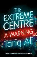Extreme Centre A Warning