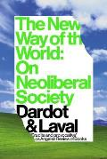 The New Way of the World: On Neoliberal Society