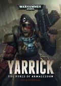 Pyres of Armageddon Yarrick Warhammer 40K