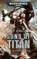 Sons of Titan Grey Knights Warhammer 40K