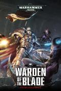 Warden of the Blade Grey Knights Book 1 Warhammer 40K