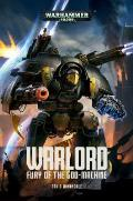 Warlord Fury of the God Machine Adeptus Titanicus Book 1 Warhammer 40K