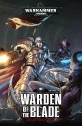 Warden of the Blade Castellan Crowe Book 1 Warhammer 40K