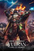 Vulkan Lord of Drakes Horus Heresy Primarchs Warhammer 40K