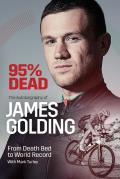 95% Dead: From Death Bed to World Record