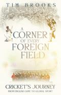 A Corner of Every Foreign Field: English Game to a Global Sport