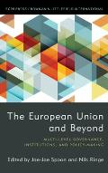 The European Union and Beyond: Multi-Level Governance, Institutions, and Policy-Making