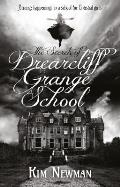 Secrets of Drearcliff Grange School
