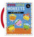 Touch and Feel Five Little Monkeys and Other Counting Rhymes