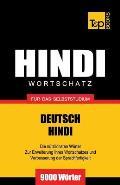 Wortschatz Deutsch-Hindi f?r das Selbststudium - 9000 W?rter