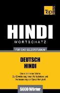 Wortschatz Deutsch-Hindi f?r das Selbststudium - 5000 W?rter