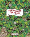 Elephants on Tour A Search & find journey around the world