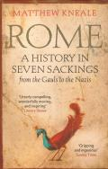 Rome A History in Seven Sackings from the Gauls to the Nazis