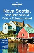 Lonely Planet Nova Scotia New Brunswick & Prince Edward Island